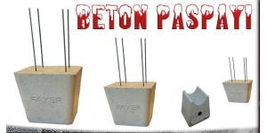 BETON PASPAYI  - ÇEŞİTLERİ